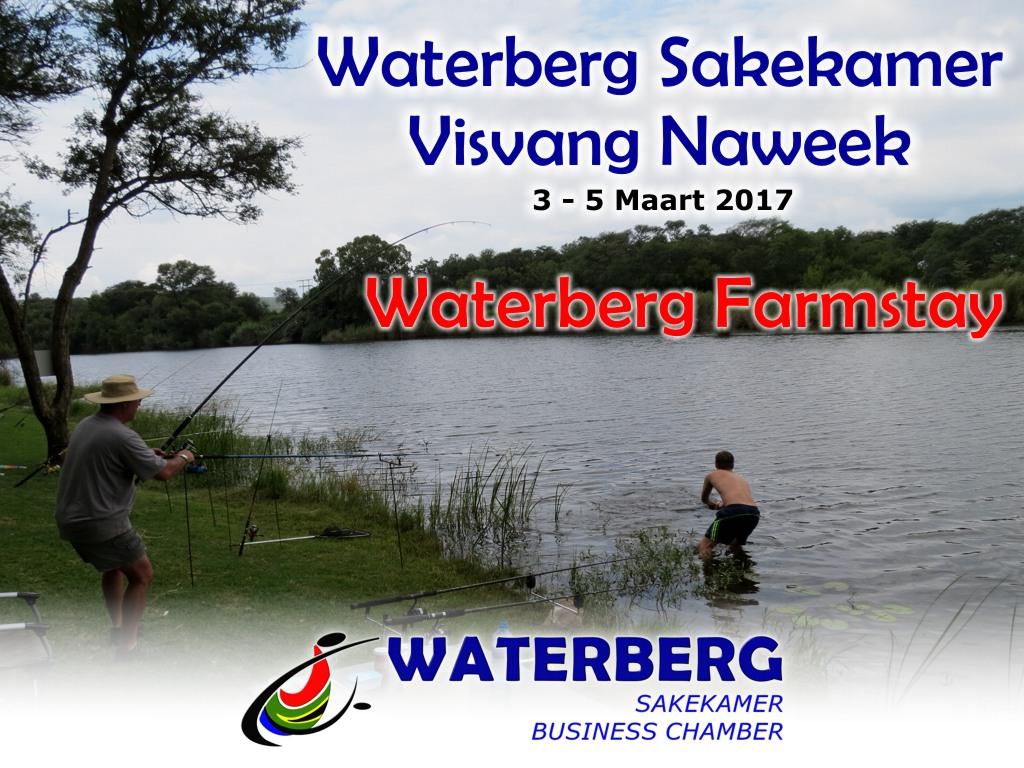 Sakekamer manne visvangnaweek 3 tot 5 Maart 2017 te Waterberg Farmstay